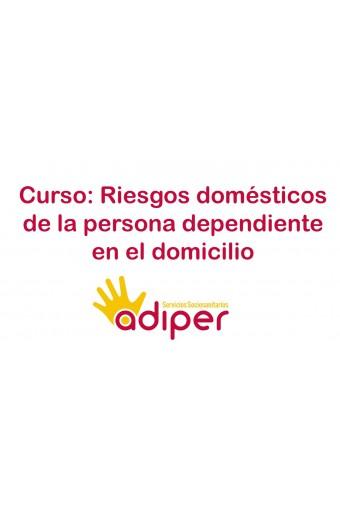 RIESGOS DOMÉSTICOS DE LA PERSONA DEPENDIENTE EN EL DOMICILIO